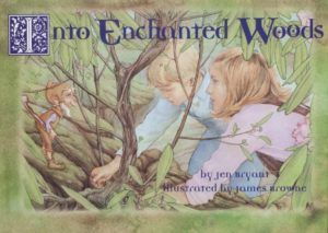 cover to Into Enchanted Woods